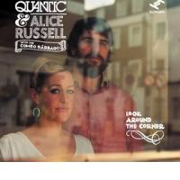 QUANTIC and ALICE RUSSELL with COMBO BÁRBARO: Look Around The Corner (Tru Thoughts, 2012) (ponovitev 12. 5. 2012 ob 01:00)